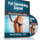 Fat Shrinking Signal System By Derek Wahler – Full Review