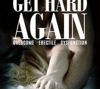 Get Hard Again Review – Is Dave's ED Formula For You?