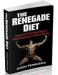 Jason Ferruggia Renegade Diet Book