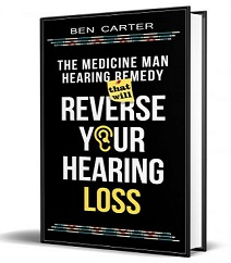 The Medicine Man Hearing Remedy That Will Reverse Your Hearing Loss