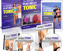 Okinawa Flat Belly Tonic Review – Is Mike's System for You?